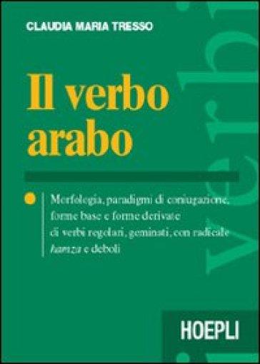 Il verbo arabo - Claudia Maria Tresso |