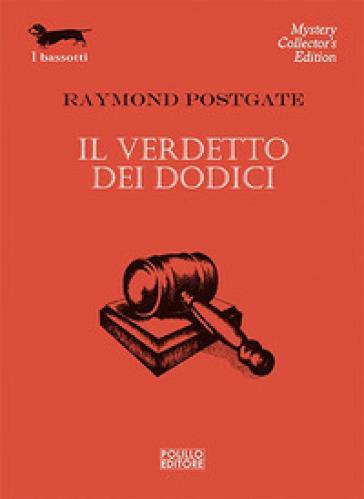 Il verdetto dei dodici - Raymond Postgate | Jonathanterrington.com