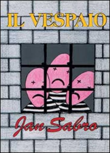 Il vespaio - Jan Sabro |