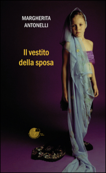 Il vestito della sposa - Margherita Antonelli |