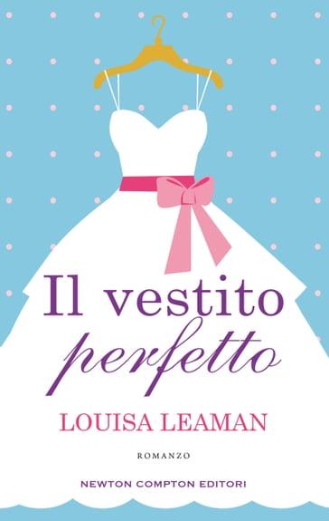 Risultato immagini per Il vestito perfetto Louisa Leaman