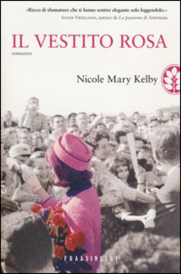 Il vestito rosa - Nicole M. Kelby  