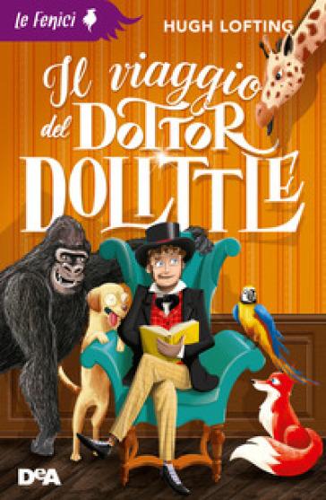 Il viaggio del dottor Dolittle - Hugh Lofting pdf epub