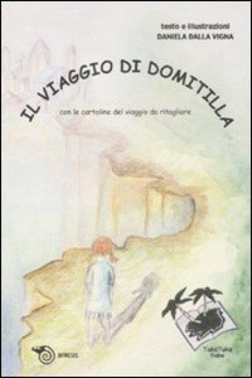 Il viaggio di Domitilla - Daniela Dalla Vigna  