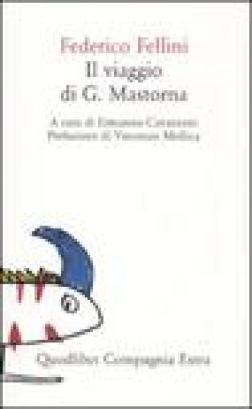 Il viaggio di G. Mastorna - Federico Fellini | Kritjur.org