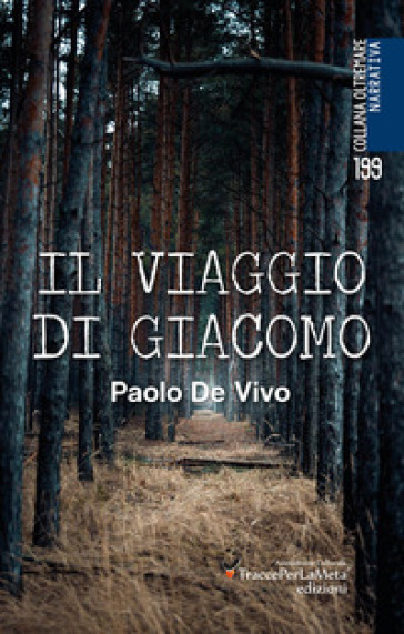 Il viaggio di Giacomo - Paolo De Vivo  