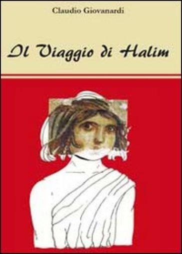 Il viaggio di Halim - Claudio Giovanardi  