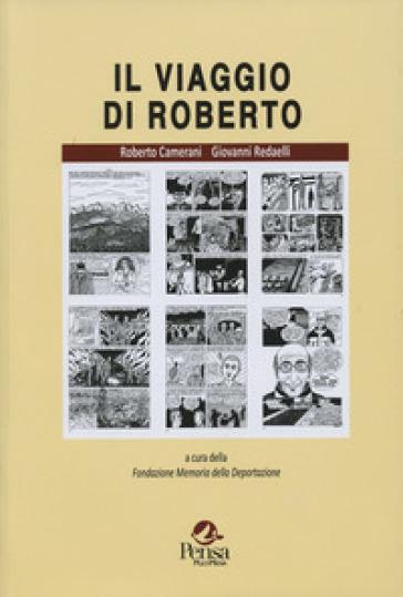 Il viaggio di Roberto - Roberto Camerani |