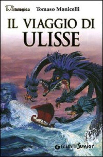 Il viaggio di Ulisse - Tomaso Monicelli | Rochesterscifianimecon.com
