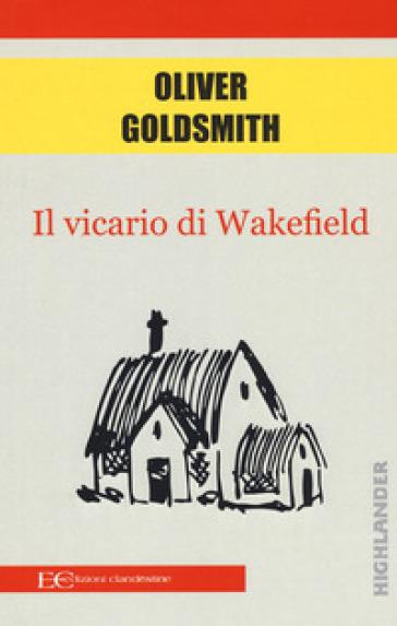 Il vicario di Wakefield - Oliver Goldsmith |