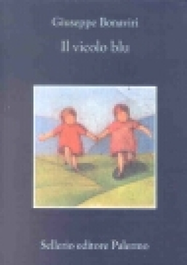 Il vicolo blu - Giuseppe Bonaviri | Kritjur.org