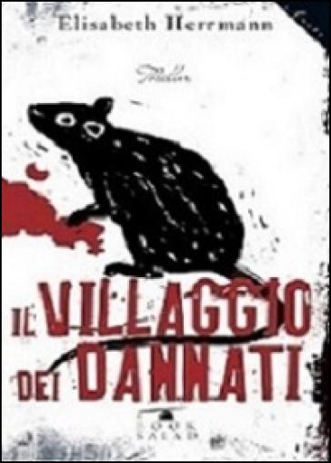 Il villaggio dei dannati - Elisabeth Herrmann |