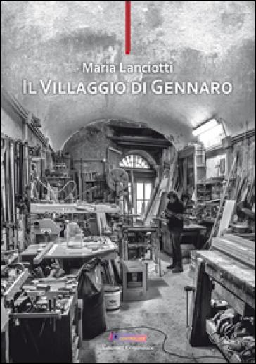 Il villaggio di Gennaro - Maria Lanciotti   Thecosgala.com