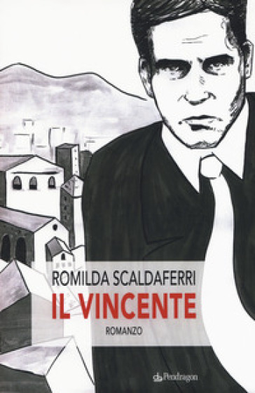Il vincente - Romilda Scaldaferri |