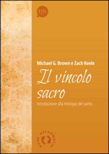 Il vincolo sacro - Zach Keele  