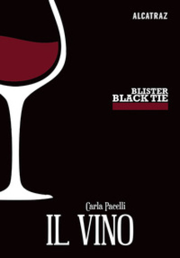 Il vino - Carla Pacelli | Rochesterscifianimecon.com