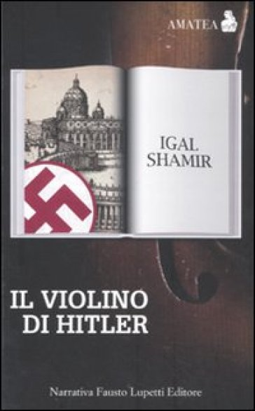 Il violino di Hitler - Igal Shamir |