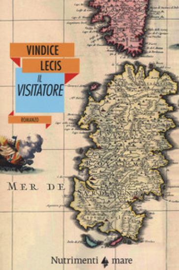 Il visitatore - Vindice Lecis pdf epub