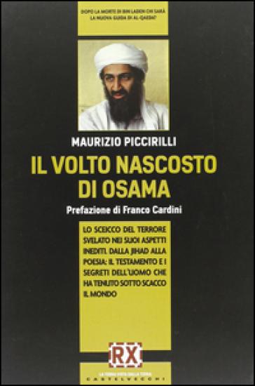 Il volto nascosto di Osama - Maurizio Piccirilli |