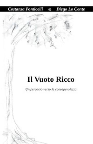 Il vuoto ricco - Costanza Ponticelli | Rochesterscifianimecon.com