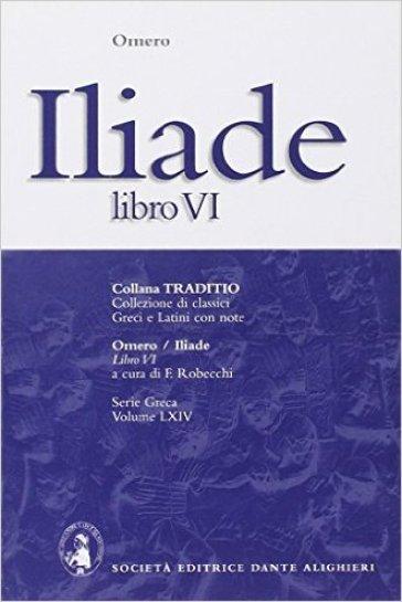 Iliade. Libro 6º - Omero | Kritjur.org