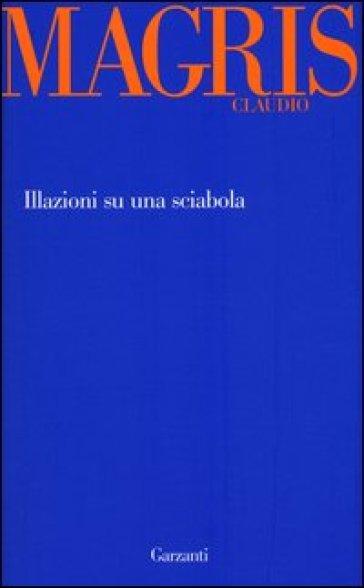 Illazioni su una sciabola - Claudio Magris | Kritjur.org