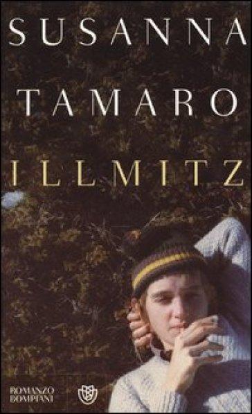Illmitz - Susanna Tamaro |