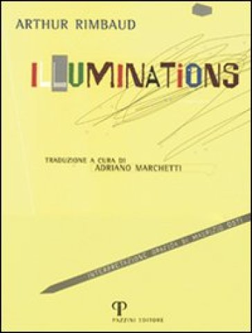 Illuminations - Arthur Rimbaud |
