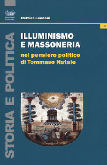 Illuminismo e massoneria nel pensiero politico di Tommaso Natale - Cettina Laudani  