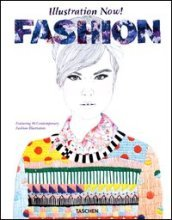 Illustration now! Fashion. Ediz. italiana, spagnola e portoghese