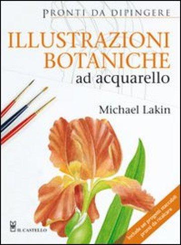 Illustrazioni botaniche ad acquarello - Michael Lakin   Rochesterscifianimecon.com