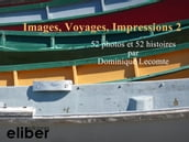 Images, Voyages, Impressions 2