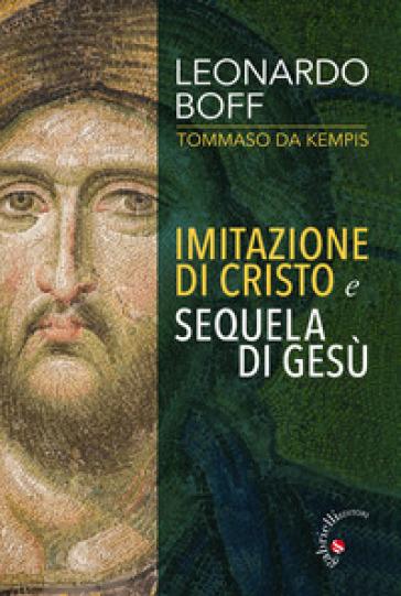 Imitazione di Cristo e Sequela di Gesù - Leonardo Boff |