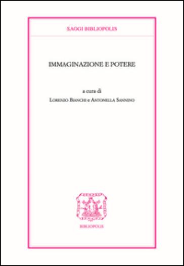 Immaginazione e potere - L. Bianchi |