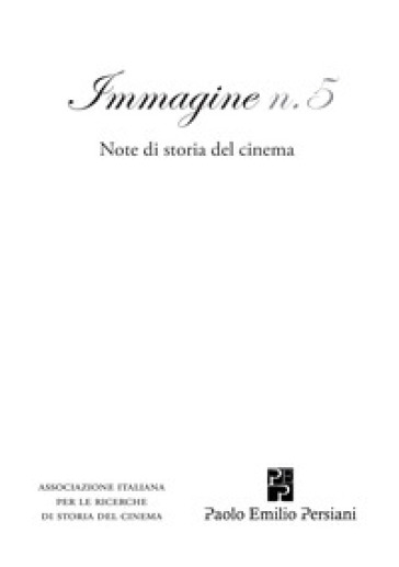Immagine. Note di storia del cinema. 5.