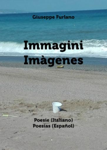 Immagini-Imàgenes - Giuseppe Furlano |