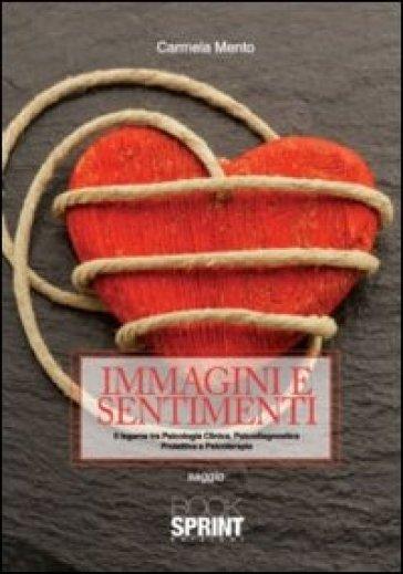 Immagini e sentimenti - Carmela Mento  