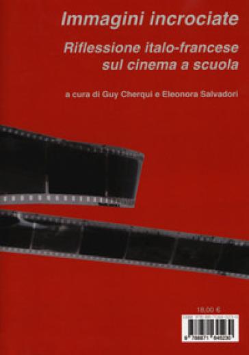 Immagini incrociate. Una riflessione italo-francese sul cinema a scuola-Les images croisées. Une réflexion franco-italienne autour du cinéma à l'école - E. Salvadori |