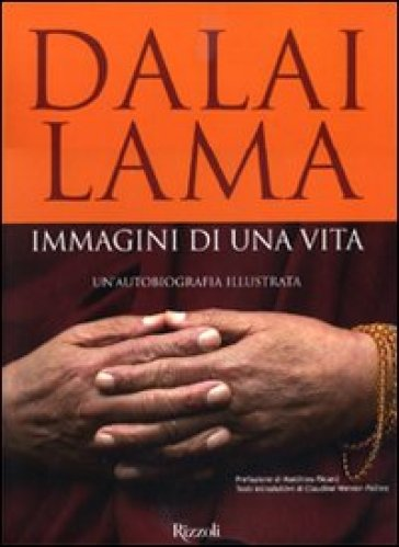Immagini di una vita. Un'autobiografia illustrata - Dalai Lama |