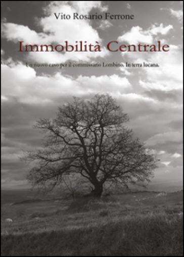 Immobilità centrale - Vito R. Ferrone   Jonathanterrington.com