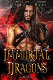 Immortal Dragons: Volume I