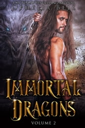 Immortal Dragons: Volume II
