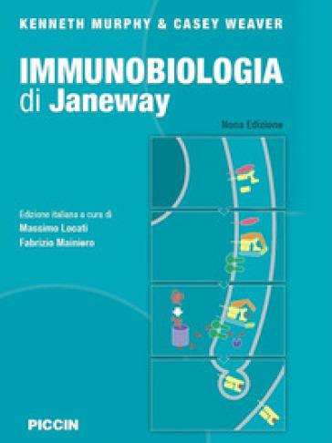 Immunobiologia di Janeway - Kenneth Murphy |