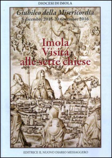 Imola. Visita alle sette chiese - Diocesi di Imola |