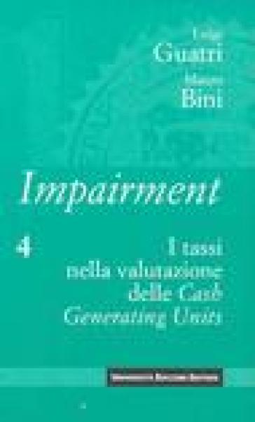 Impairment. 4.I tassi nella valutazione delle Cash Generating Units - Luigi Guatri |