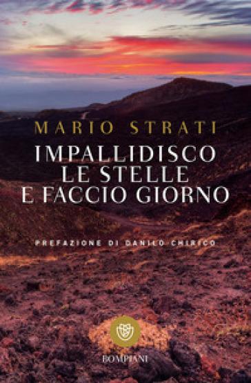 Impallidisco le stelle e faccio giorno - Mario Strati | Jonathanterrington.com