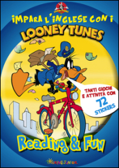 Impara l'inglese con i Looney Tunes. Reading & fun. Con adesivi