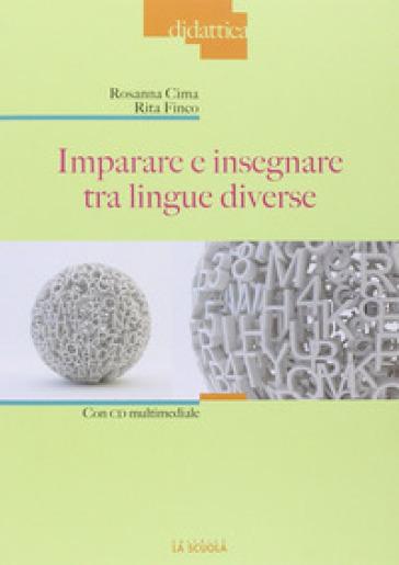 Imparare e insegnare tra lingue diverse. Con DVD