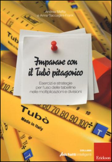 Imparare con il tubò pitagorico. Con gadget - Andrea Maffia pdf epub