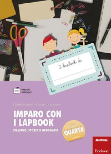 Imparo con i lapbook. Italiano, storia e geografia. Classe quarta. Con schede